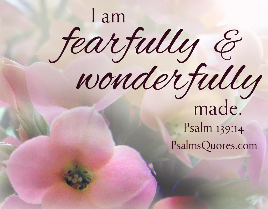 I am fearfully and wonderfully made bible verse fearfully and wonderfully made m4hsunfo