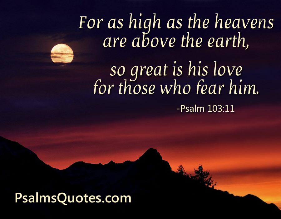 psalm 103 11 psalm about love bible verse