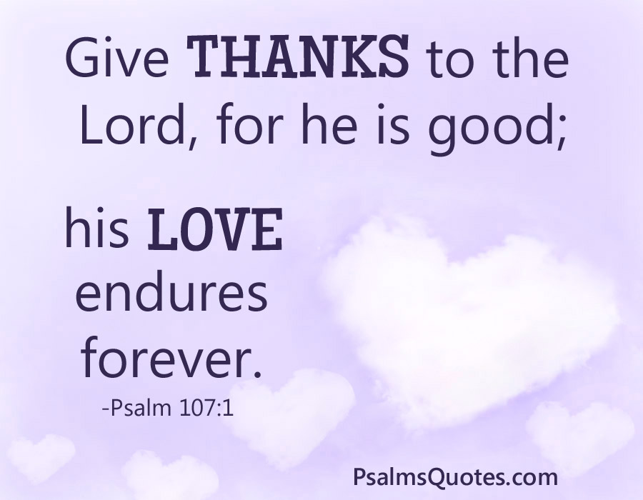 Psalm 107 1 Psalm Of Thanksgiving