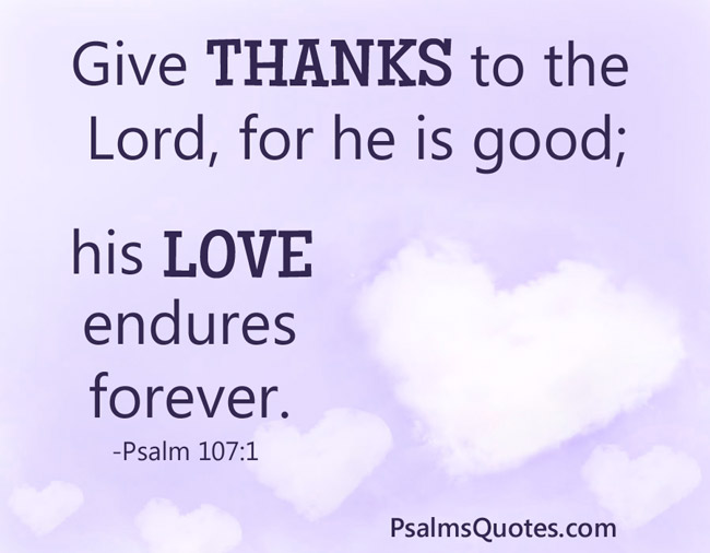 Psalm 107:1 - Psalm of Thanksgiving