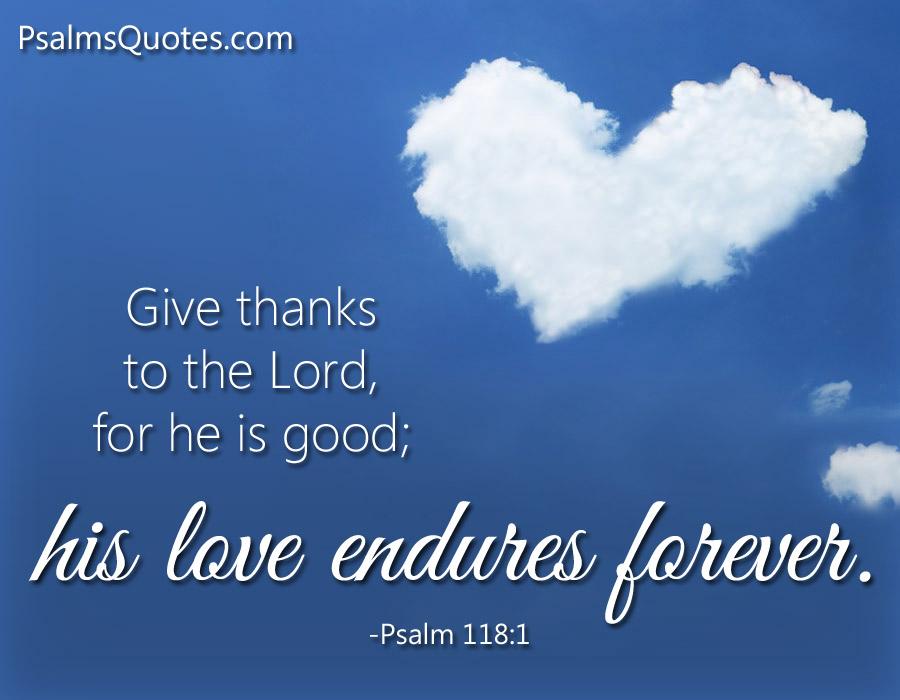 psalm 118 1 famous psalm bible verse
