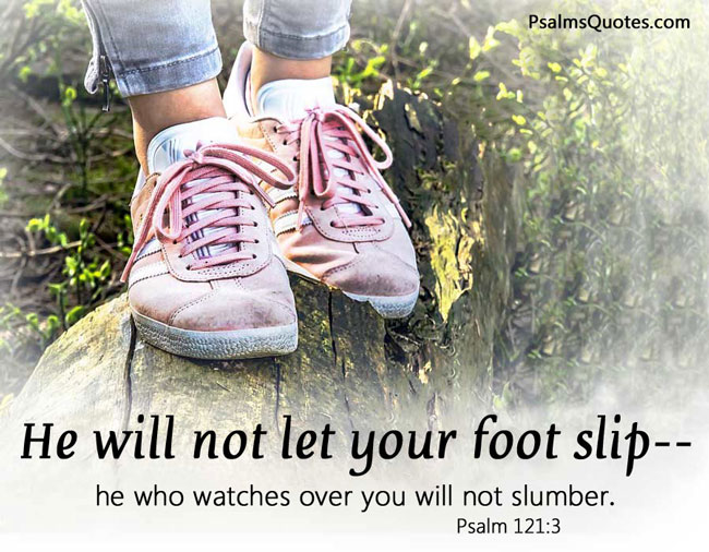 Psalm 121:3 - Psalm of Encouragement