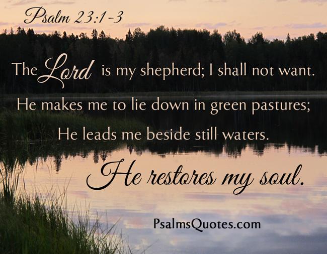 Psalm 23:1-3 - Bible Verse - Book of Psalms  Psalm 23:1-3 - ...