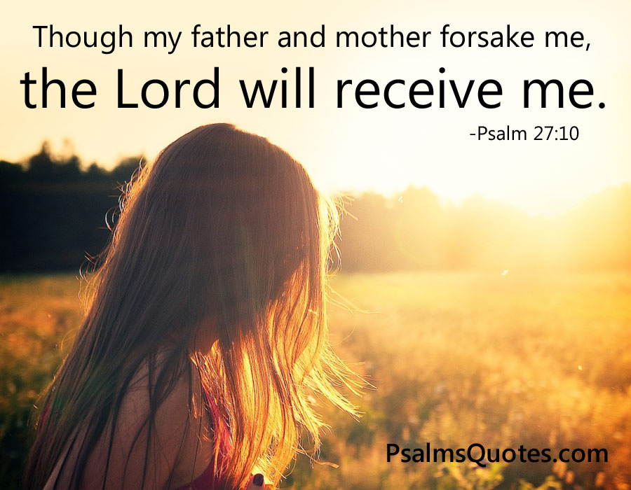 Psalm 27:10 - Faith Bible Verse