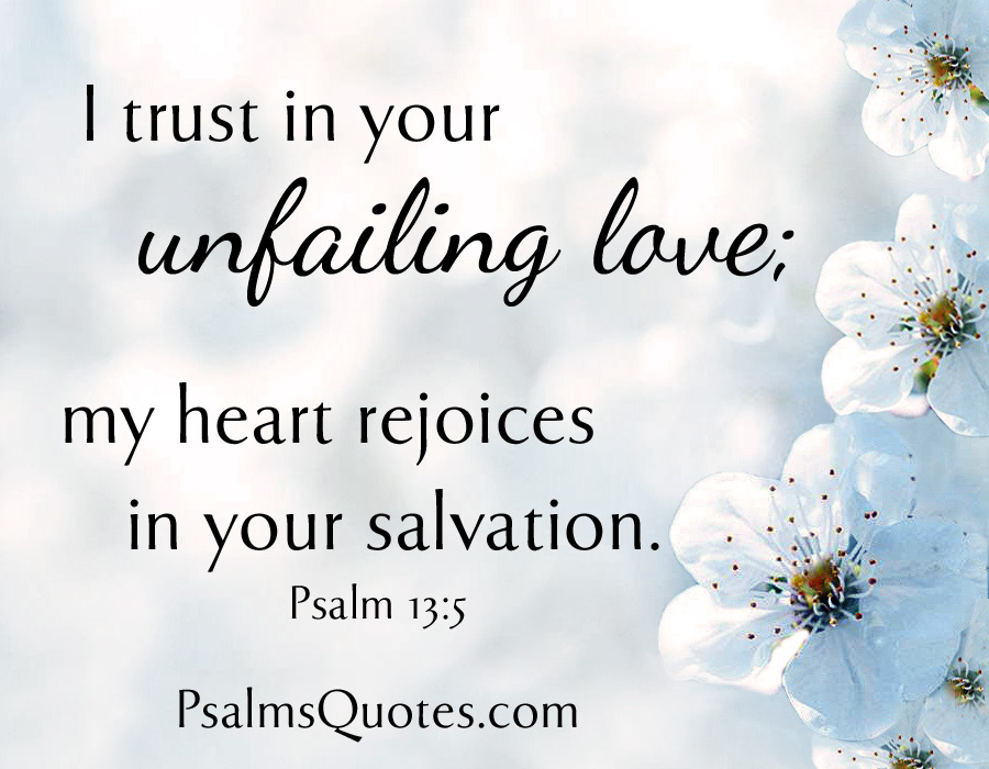 Psalm Quote Psalm 13 5